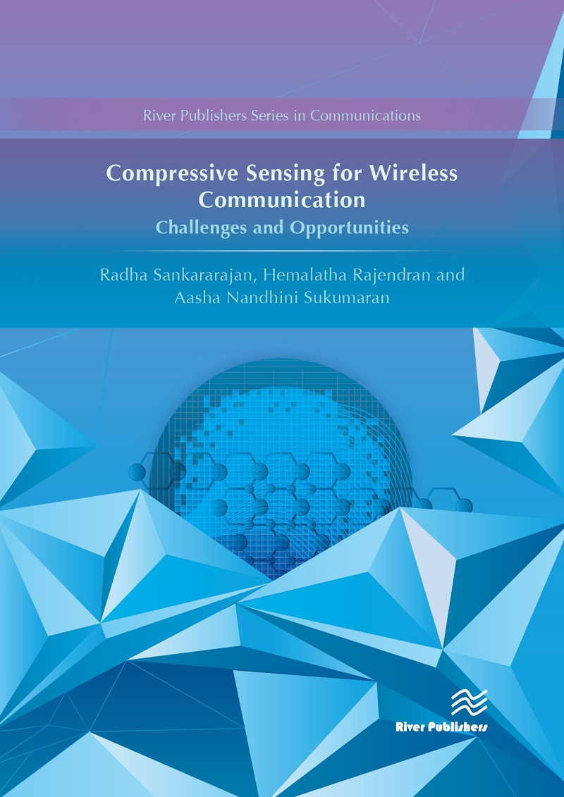 Compressive Sensing for Wireless Communication: Challenges and ...